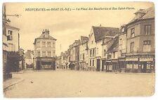 CPA 76 - NEUFCHATEL EN BRAY (Seine Maritime) - La Place des Boucheries
