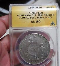 (1889 TF) 1 SOL PERU w/COUNTERMARK 1/2 REAL ( GUATEMALA)1894 .(AU 50) --ANACS--