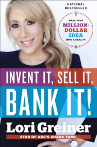 `Greiner, Lori`-`Invent It, Sell It, Bank It!` (US IMPORT) BOOK NEW