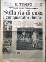 Il Tempo del 22 Luglio 1969 Spazio Ritorno Conquistatori Lunari LEM Marte Savoia