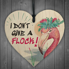 I Don't Give A Flock Wooden Hanging Heart FLAMINGO Art Party Decoration CHIC FUN