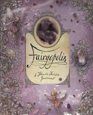 Fairyopolis: A Flower Fairies Journal by Glen Bird, Liz Catchpole