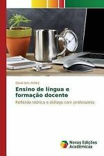 Ensino de Lingua e Formacao Docente by Wittke Cleide Ines (2015, Paperback)