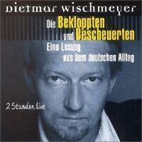 DIETMAR WISCHMEYER - SCHWARZBUCH DER BEKLOPPTEN UND BESCHEUERTEN 2 CD NEU