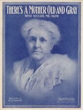 There's A Mother Old And Gray Who Needs Me Now, 1918 vintage sheet music