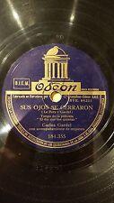 TANGO 78 rpm RECORD Odeon CARLOS GARDEL Film EL DIA QUE ME QUIERAS Sus Ojos se..