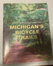 Michigan'S Bicycle Trails illustrated maps by American Bike Trails 190 pages