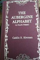 THE AUBERGINE ALPHABET - Caitlin R. Kiernan