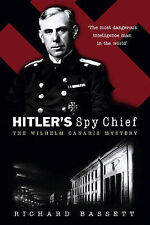 HITLER'S SPY CHIEF: The Wilhelm Canaris Mystery-ExLibrary