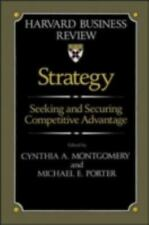 Strategy: Seeking and Securing Competitive Advantage (Harvard Business Review B
