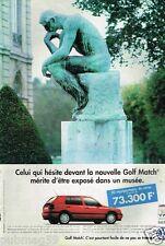 Publicité advertising 1996 VW Volkswagen Golf Match Musée Rodin Le penseur