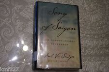 Song of Saigon : One Woman's Journey to Freedom by Anh Vu Sawyer Pam Proctor