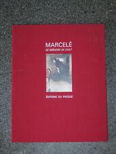 MARCELE - DE MEMOIRE DE CHAT  PORTFOLIO SIGNE 25 PLANCHES  ED. DU PHOQUE 1984