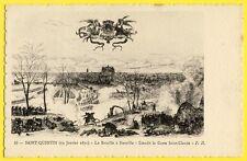 cpa SAINT QUENTIN en 1871 Lieu dit LA CROIX SAINT CLAUDE La Bataille à NEUVILLE