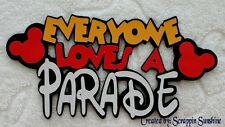 DISNEY Everyone Loves a Parade Die Cut Title - for Scrapbook Page - SSFFDeb