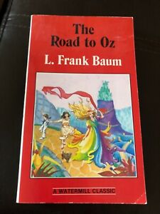 THE ROAD TO OZ PAPERBACK BOOK L. FRANK BAUM 1985 WATERMILL DOROTHY EMERALD CITY