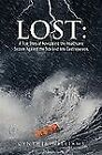 Lost: A True Story of Navigating the Healthcare System Against the Tide and...