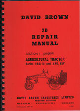 "David Brown ""2D"" Series VAD/12 and VAD/12V Tractor Engine Repair Manual"