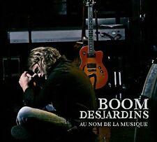 Desjardins Boom : Au Nom De La Musique CD