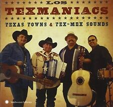 Los Texmaniacs : Texas Towns and Tex-Mex Sounds CD