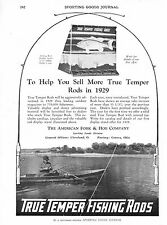 True Temper Fishing Rods  -  American Fork & Hoe Co. -  Cleveland, Ohio  -  1929