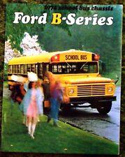 Original 1972 Ford B-Series School Bus Chassis Sales Brochure 72