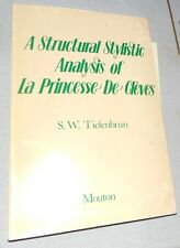 A STRUCTURAL STYLISTIC ANALYSIS OF LA PRINCESSE DE CLEVES S W TIEFENBRUN 1976