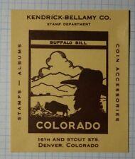 Kendrick Bellamy stamp Dealer Denver Co 1939 Buffalo Bill Philatelic Ad Label