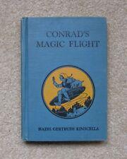 Conrad's Magic Flight Book 4 - by Hazel G. Kinscella, 1930 Collectible Book HC