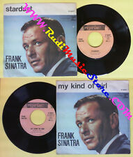LP 45 7'' FRANK SINATRA Stardust My kind of girl 1963 italy REPRISE no cd mc dvd