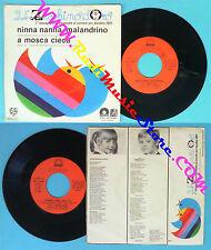 LP 45 7'' ZECCHINO D'ORO Ninna nanna malandrino A mosca ANTONIANO no cd mc vhs
