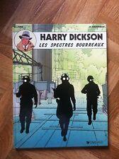 HARRY DICKSON 2 LES SPECTRES BOURREAUX VANDERHAEGHE EO  NEUF (B34)