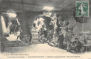 CPA 07 VALS LES BAINS GALERIE EGYPTIENNE SOURCE SOPHIE