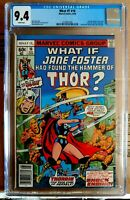 WHAT IF? #10 RARE 1st Appearance Jane Foster as Thor Perfect Case CGC 9.4 NM