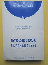 Nicolaidis - Mythologie grecque et psychanalyse - Ed Delachaux et Niestlé