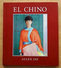 El Chino by Allen Say 1990 HC DJ First Printing