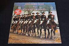 """LE CADRE NOIR AU CHAMP DE MARS   LP 33T 12""""   SERP MC 7022"""