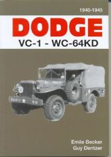 Dodge VC-1-WC-64KD 3/4 ton 4x4 By Emile Becker 1940-1945 US Army WW2 Book