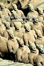 The Ten Thousand Things: Adventures and Misadventures on China's Silk Road (Pape