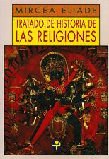 TRATADO DE HISTORIA DE LAS RELIGIONES, POR: MIRCEA ELIADE