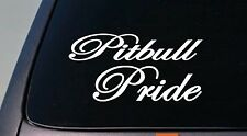 "PITBULL PRIDE *A58* AMERICAN BULLY APBT 6"" STICKER DECAL PIT BULL RESCUE K9"