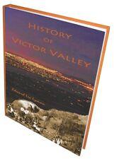 History of Victor Valley by Edward Leo Lyman
