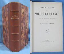 L'ARCHITECTURE du sol de la FRANCE /  O. BARRÉ / A. Colin éditeur en 1903