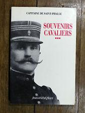 Capitaine de Saint-Phalle SOUVENIRS CAVALIERS Équitation 1996 Éd. J.-M. Place
