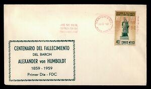DR WHO 1960 MEXICO FDC ALEXANDER VON HUMBOLDT STATUE  C240346