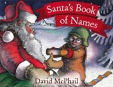 Santa's Book of Names by David M. McPhail (1997, Paperback, Reprint) Ages 3-8