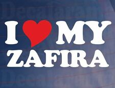 """' I Love / coeur mon Zafira """"Nouveauté Vinyle Autocollant Voiture / Autocollant"""
