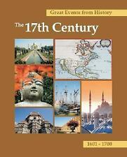 The 17th Century: 1601-1700 (Great Events from History)-ExLibrary