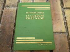 CAPITAINE FRACASSE THEOPHILE GAUTIER BIBLIOTHEQUE VERTE EO 1928 très bon état.