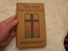 1907 THE SIGN OF THE CROSS BY WILSON BARRETT